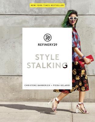 Refinery29: Style Stalking