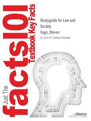Studyguide for Law and Society by Vago, Steven, ISBN 9780130979582