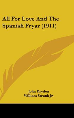 All for Love and the Spanish Fryar