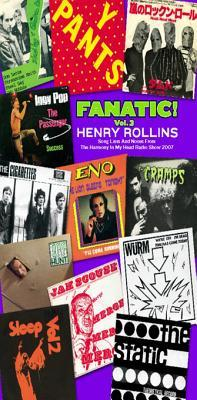 Fanatic Vol. 3: Song Lists and Notes from the Harmony in My Head Radio Show 2007