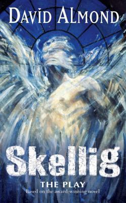 Skellig: The Play