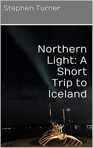 Northern Light: A Short Trip to Iceland