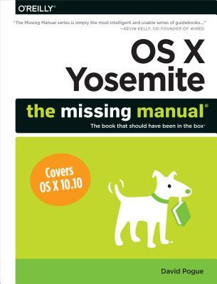 OS X Yosemite: The Missing Manual por David Pogue