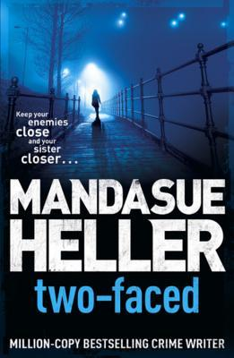 Two Faced by Mandasue Heller