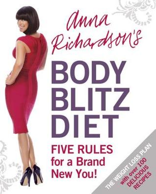 anna-richardson-s-body-blitz-diet-five-rules-for-a-brand-new-you