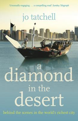 A Diamond in the Desert: Behind the Scenes in the World's Richest City