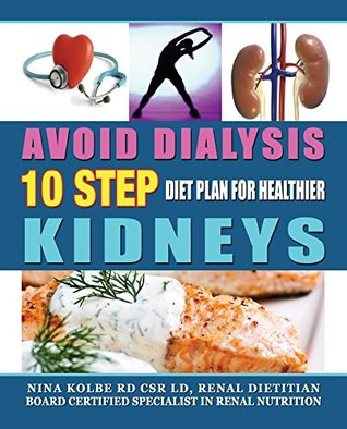 Avoid dialysis 10 step diet plan for healthier kidneys by nina kolbe 23839483 forumfinder Images