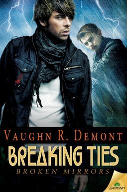 Breaking Ties (Broken Mirrors, #4)