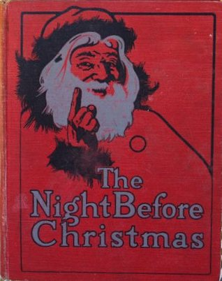 The Night Before Christmas Profusely Illustrated