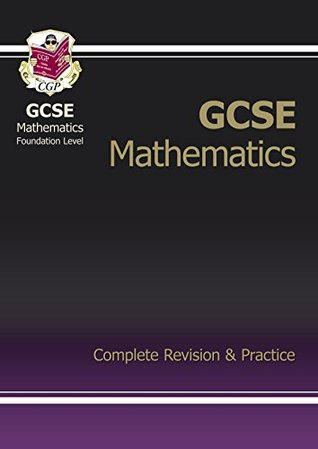 GCSE Maths Complete Revision & Practice - Foundation