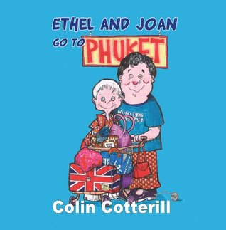 Ethel and Joan go to Phuket