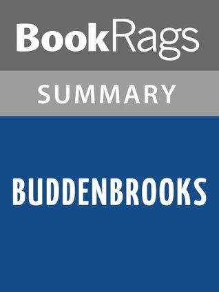 Buddenbrooks by Thomas Mann | Summary & Study Guide