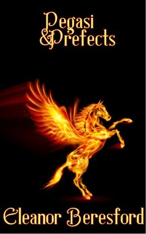 Pegasi and Prefects (Scholars and Sorcery, #1)