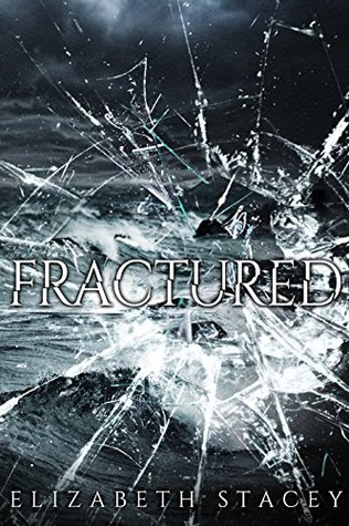 Fractured The Broken Series: The Broken Series