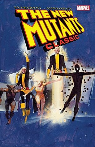 New Mutants Classic Vol. 3 (New Mutants by Chris Claremont
