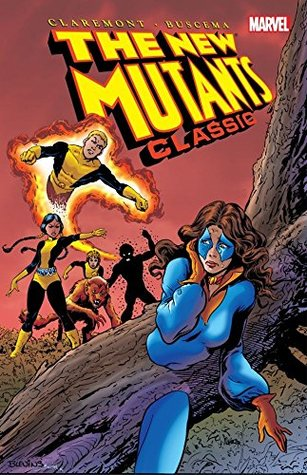 New Mutants Classic Vol. 2 (New Mutants by Chris Claremont