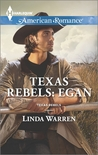 Egan (Texas Rebels #1)