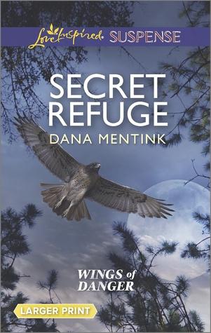 Secret Refuge (Wings of Danger #2)