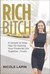 Rich Bitch by Nicole Lapin
