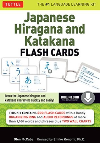 Japanese Hiragana & Katakana Flash Cards Kit Ebook: 200 Japanese Flash Cards Featuring Both Phonetic Alphabets, Language Guide, Wall Chart and Native Speaker Audio Pronunciations