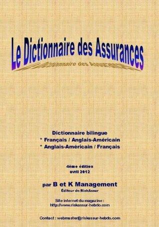 Dictionnaire bilingue des Assurances - 4ème édition - 2012