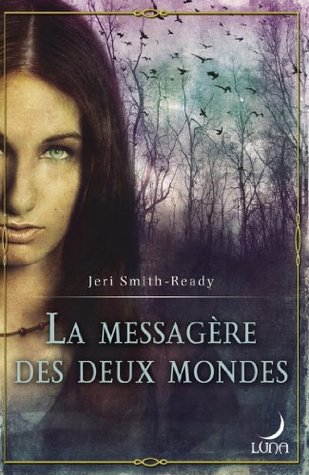 Ebook La messagère des deux mondes by Jeri Smith-Ready DOC!