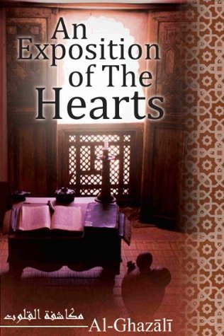 An Exposition of the Hearts: Makashifat-ul-Quloob