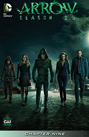 Arrow: Season 2.5 (2014-) #9 - Transitions