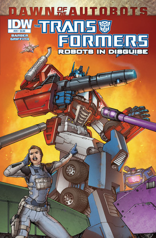 Transformers: Robots in Disguise #29 - Dawn of the Autobots