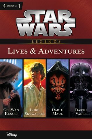 Star Wars: The Lives & Adventures: Collecting The Life and Legend of Obi Wan Kenobi, The Rise and Fall of Darth Vader, A New Hope: The Life of Luke Skywalker, ... of Darth Maul (Disney Junior Novel (ebook))