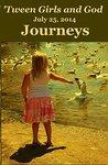 'Tween Girls and God -- Journeys