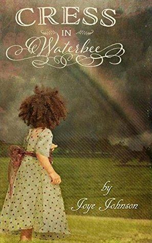Cress in Waterbee (The Cress Series Book 1)