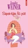 Super-tare la pat! (Cannie Shapiro, #1)