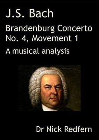 J.S. Bach Brandenburg Concerto No. 4 in G, Movement 1. A musical analysis