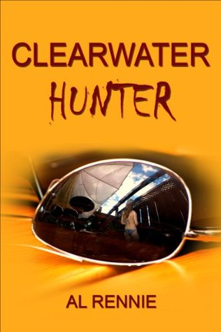 Clearwater Hunter (Clearwater Series Book 17)