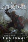 The Oath Breaker (Hraban Chronicles #1)