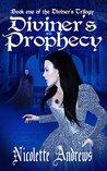 Diviner's Prophecy (Diviner, #1)