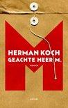 Geachte heer M. by Herman Koch