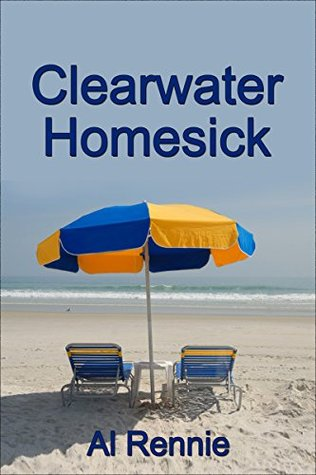 Clearwater Homesick (Clearwater Series Book 22)