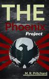 The Phoenix Project (The Phoenix Project, #1)