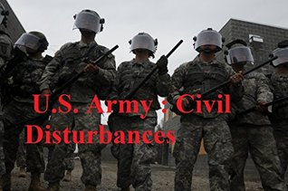 U.S. Army : Civil Disturbances