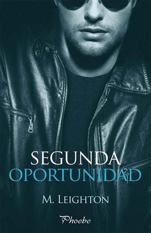 Segunda oportunidad (Bad Boys, #3)