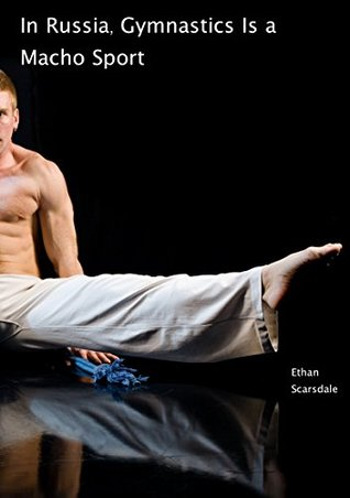 In Russia, Gymnastics Is a Macho Sport