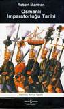 Osmanlı İmparatorluğu Tarihi Cilt 1