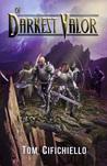 Of Darkest Valor (Acrium, #1)