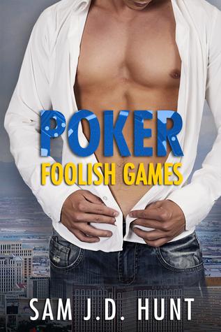 Poker: Foolish Games (The Thomas Hunt Series, #3)