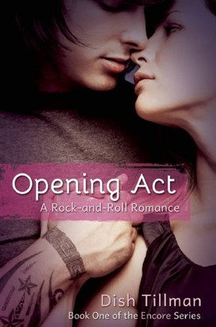 Opening Act: A Rocker Romance (Encore Series)