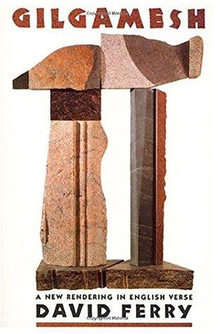 Gilgamesh by David Ferry