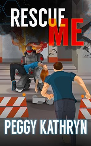 Rescue Me: A Romantic Suspense Action Adventure (IMP and PRU Series Book 1)