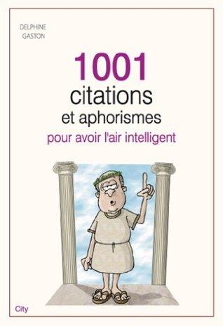 1001 citations et aphorismes